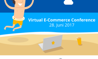 1. VIRTUAL E-COMMERCE CONFERENCE 2017 am 28. Juni powered by pixi*