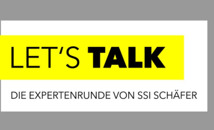 LET'S TALK: Innovatives Expertenforum von SSI Schäfer auf der LogiMAT 2017